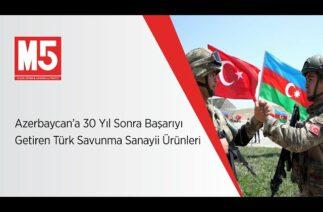Azerbaycan'a 30 Yıl Sonra Başarıyı Getiren Türk Savunma Sanayii Ürünleri