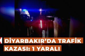 Diyarbakır'da trafik kazası: 1 yaralı