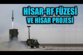 HİSAR-RF FÜZESİ VE HİSAR HAVA SAVUNMA SİSTEMİ PROJESİ !!
