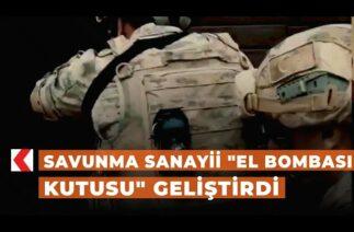 """Savunma Sanayii """"El Bombası Kutusu"""" geliştirdi"""