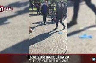 Trabzon sahil yolunda feci kaza, ölü ve yaralılar var