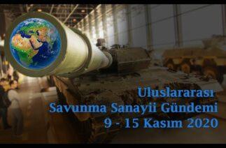 Uluslararası savunma sanayii gündemi 9 – 15 Kasım 2020