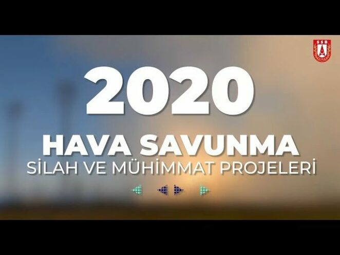 2020 savunma sanayii faaliyetleri hava savunma silah ve mühimmat projeleri