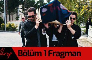 Akrep 1. Bölüm Fragman