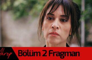 Akrep 2. Bölüm Fragman