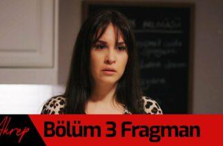 Akrep 3. Bölüm Fragman
