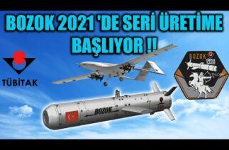 BOZOK 2021 'DE SERİ ÜRETİME BAŞLIYOR !!