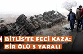 Bitlis'te feci kaza: Bir ölü 5 yaralı