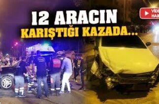 Denizli'de trafik kazası! 12 aracın karıştığı kazada…