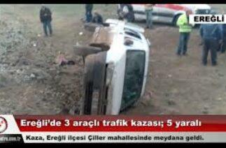 Ereğli'de 3 araçlı trafik kazası; 5 yaralı