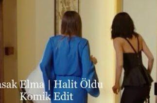 Halit Öldü (komik edit) | Yasak Elma