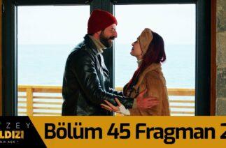 Kuzey Yıldızı İlk Aşk 45. Bölüm 2. Fragman