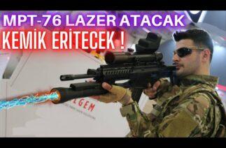 MPT-76 ARTIK LAZER ATACAK, KEMİK DELECEK ! DÜNYADA İLK ! TÜBİTAK'TAN MÜTHİŞ PROJE !