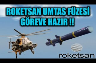 ROKETSAN UMTAS FÜZESİ GÖREVE HAZIR !!