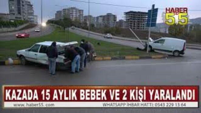 SAMSUN'DA KAVŞAKTA TRAFİK KAZASI