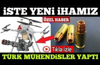 SAVUNMA SANAYİ / TÜRK MÜHENDİSLER YAPTI ! TERMİNATÖR İHA
