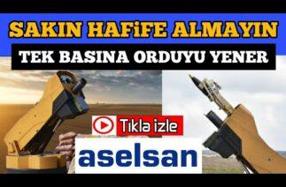 TEK BAŞINA ORDU GİBİ – Türk Savunma Sanayi