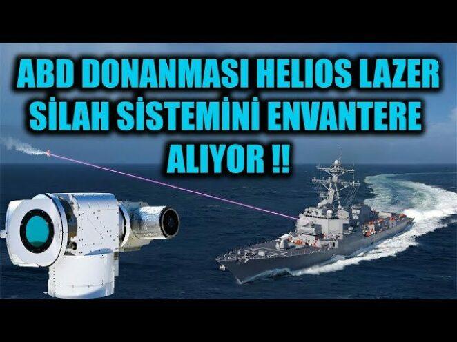 ABD DONANMASI HELIOS LAZER SİLAH SİSTEMİNİ ENVANTERE ALIYOR !!