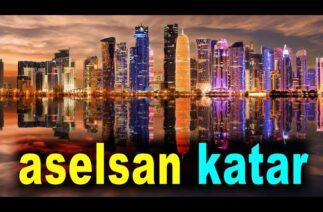 ASELSAN Katar'da güçleniyor – ASELSAN gets stronger in Qatar – ASELS – Türk Savunma Sanayi