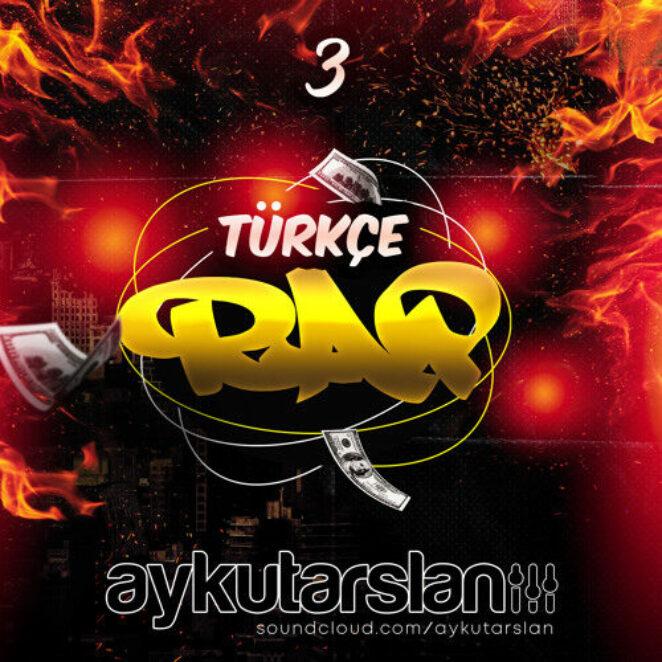 Aykut Arslan – Türkçe Rap Set #3