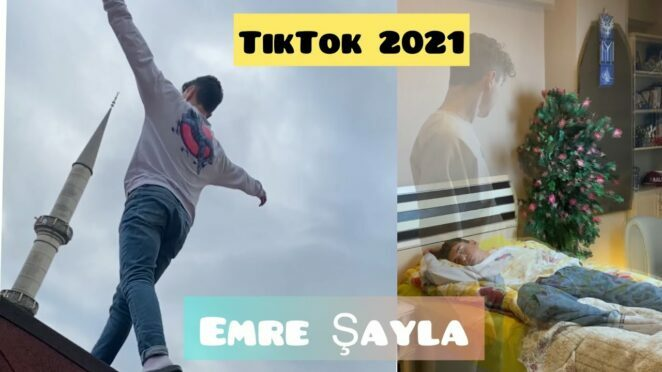 Emre Şayla TikTok videoları/2021