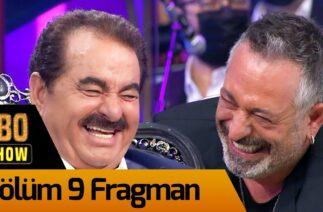 İbo Show 9. Bölüm Fragman