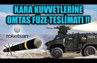 KARA KUVVETLERİNE OMTAS FÜZE TESLİMATI !!