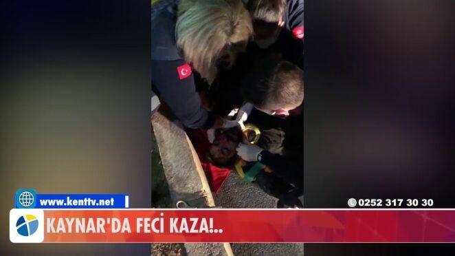 KAYNAR'DA FECİ KAZA!
