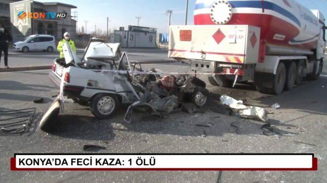 Konya'da feci kaza: 1 ölü