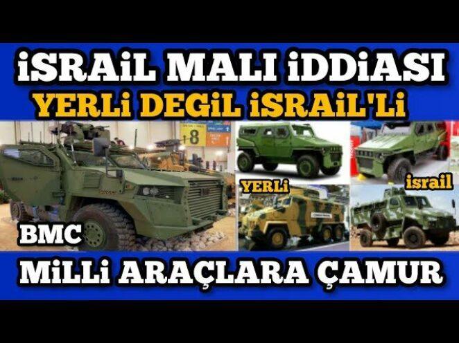 MİLLİ DEĞİLMİŞ, İSRAİL MALIYMIŞ İDDİASI – Türk Savunma Sanayi Gelişmeleri
