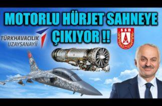 MOTORLU HÜRJET SAHNEYE ÇIKIYOR !!