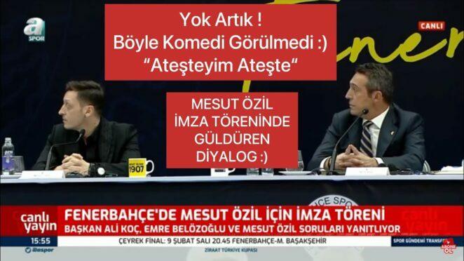 """Mesut Özil İmza Töreninde Muhabirle Komik Diyalog """"Cüneyt Kaşeler"""" Ateşteyim Ateşte :)"""