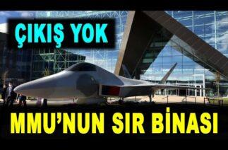 Milli Muharip Uçak için sır bina – The secret building for Turkish Fighter X – MMU – TFX – TUSAŞ
