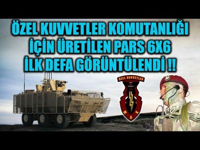 ÖZEL KUVVETLER KOMUTANLIĞI İÇİN ÜRETİLEN PARS 6X6 İLK DEFA GÖRÜNTÜLENDİ !!