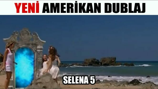 Selena 5 – Komik Amerikan Dublaj – Gökhan Serhat
