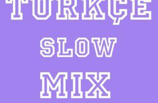 Slow Türkçe Set Vol.01
