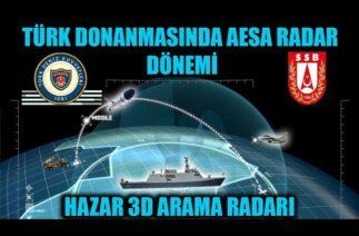 TÜRK DONANMASINDA AESA RADAR DÖNEMİ ASELSAN HAZAR 3D ARAMA RADARI İLE BAŞLIYOR !!