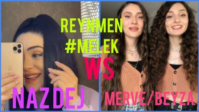 TikTok Ses Yarışması – 5 (Merve & Beyza Özbağış ws Naz Dej) Reynmen-MELEK