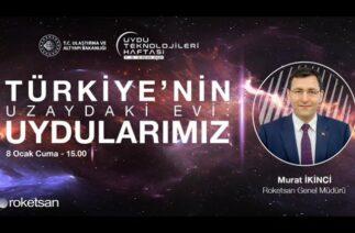 Türkiye'nin Uzaydaki Evi: Uydularımız / Uzay Teknolojileri Haftası