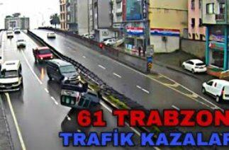 61 TRABZON – TRAFİK KAZALARI