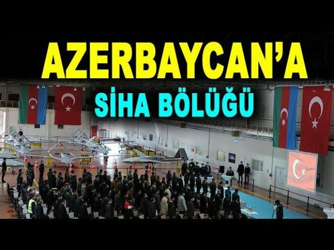 Azerbaycan'a Bayraktar TB2 SİHA bölüğü – UAV unit to the Azerbaijani army – Baykar – Savunma Sanayi