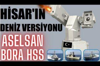 DONANMAYA YERLİ S-400 ! ASELSAN HAVA SAVUNMA SİSTEMİ BORA !! İHALARI BİLE AVLIYOR !!