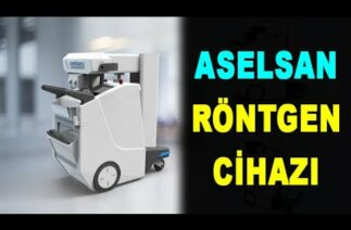 Hastanelere ASELSAN röntgen cihazı – ASELSAN x-ray device for hospitals ASELS – Savunma Sanayi