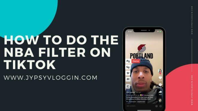 How to do the NBA filter on TikTok