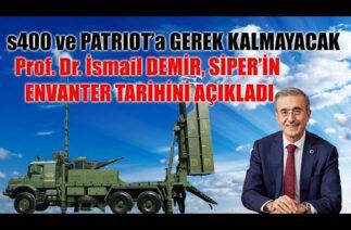 İsmail DEMİR, SİPER'in Envantere Gireceği Tarihi Açıkladı