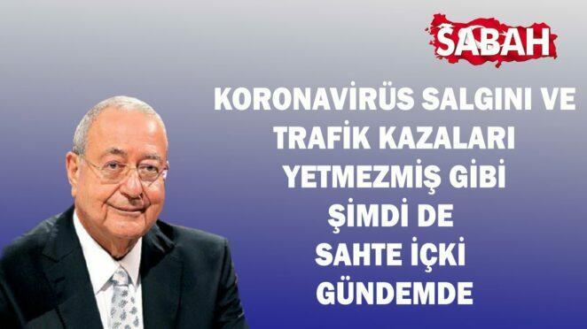 Mehmet Barlas: Koronavirüs Salgını ve Trafik Kazaları Yetmezmiş Gibi Şimdi de Sahte İçki Gündemde