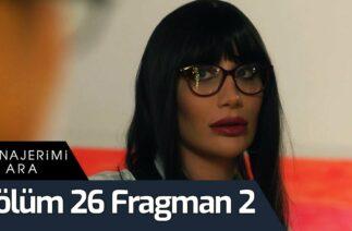 Menajerimi Ara 26. Bölüm 2. Fragman