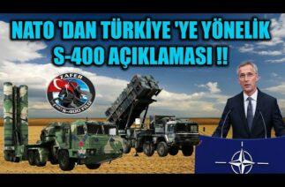 NATO 'DAN TÜRKİYE 'YE YÖNELİK S-400 AÇIKLAMASI !!