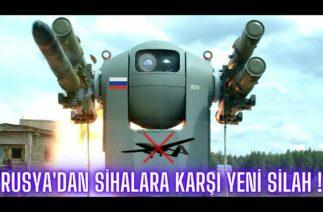 """RUSYA'DAN TÜRK SİHALARINA KARŞI YENİ SİLAH !! TB-2 VE ANKA'YI VURACAK FÜZE """"GİBKA-S"""" HAZIR !!!"""