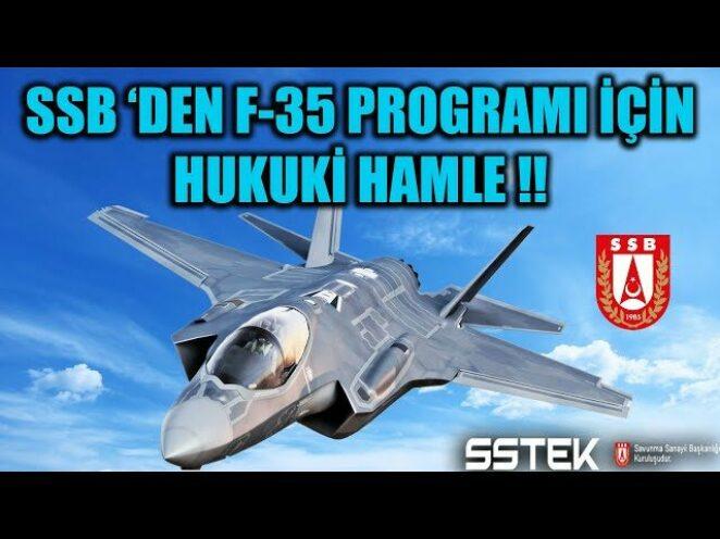 SSB 'DEN F-35 PROGRAMI İÇİN HUKUKİ HAMLE !!
